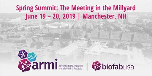 2019 ARMI | BioFabUSA Spring Summit: Exhibit Table Registration