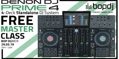 DENON DJ PRIME 4 MASTERCLASS | Bop DJ Manchester