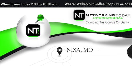 Networking Today Intl. - Nixa tickets