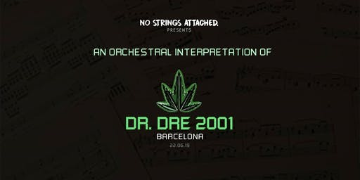 An Orchestral Rendition of Dr. Dre: 2001 - Barcelona