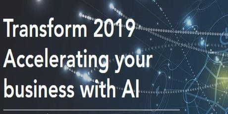 Transform 2019 Accelerating Your Business With AI (VBE) tickets