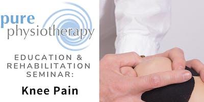 Education and Rehabilitation Seminar: Knee Pain