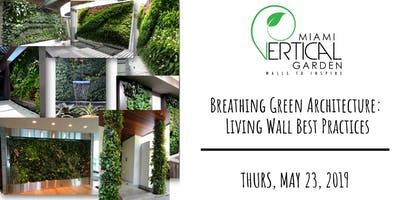 Breathing Green Architecture: Living Wall Best Practices