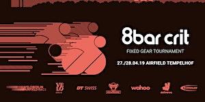 8bar crit 2019 Berlin - Fixed Gear Tournament