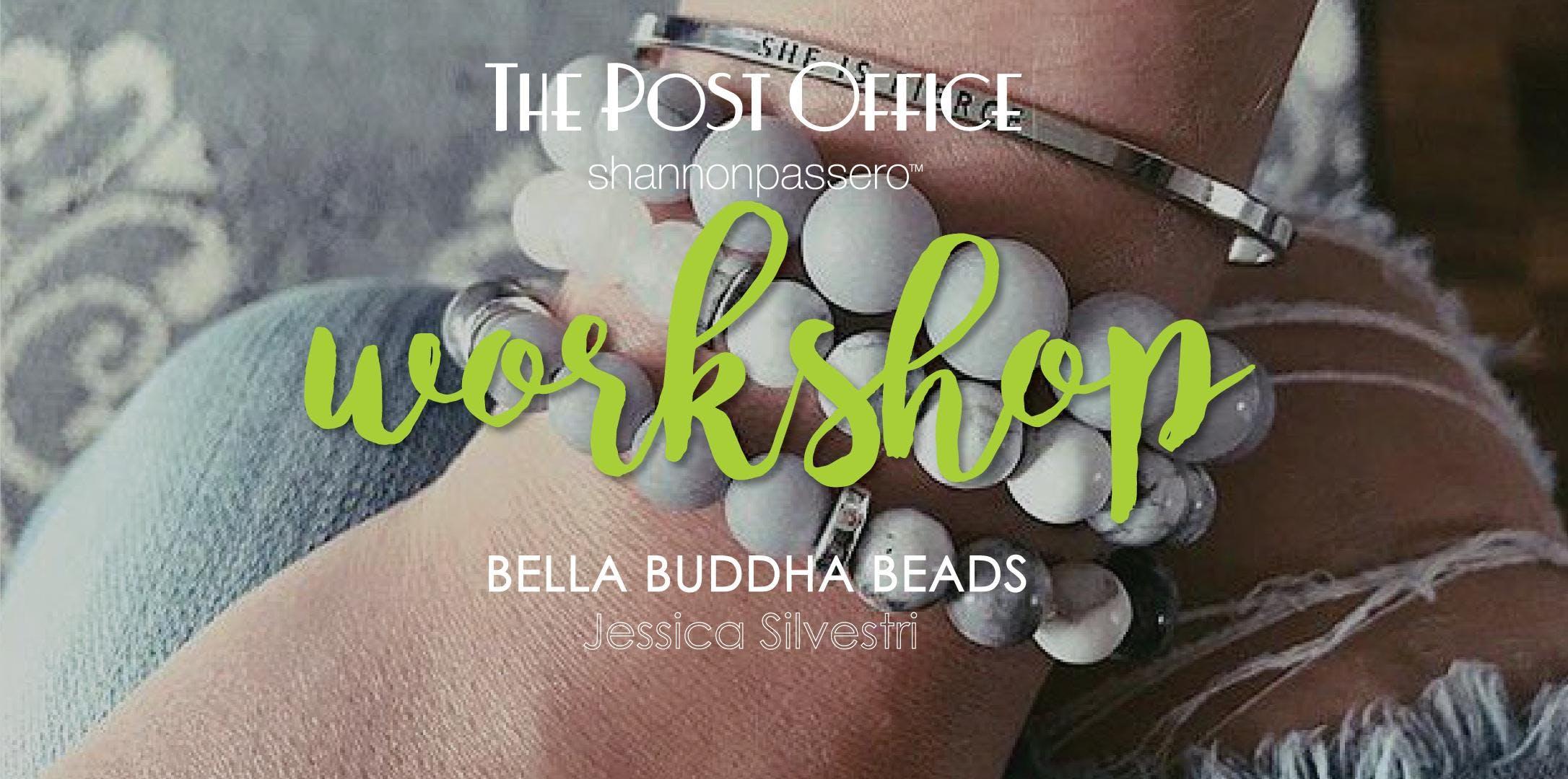 Bella Buddha Beads Workshop
