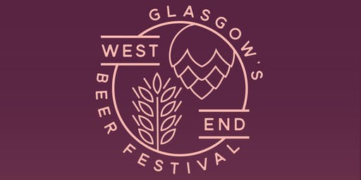 Glasgow's West End Beer Festival 2019