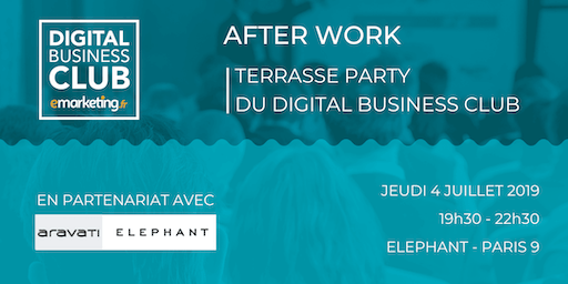[AFTERWORK] - Terrasse Party du Digital Business Club