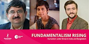 Fundamentalism Rising: Humanism Under Threat in India...