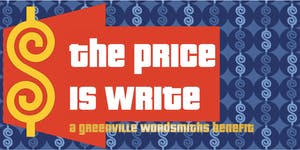 The Price is Write (A Greenville Wordsmiths Benefit)