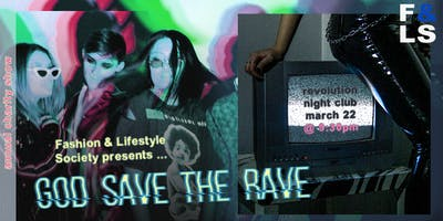 F&LS Annual Spring Charity Fashion Show: God Save the Rave