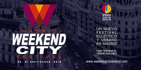 WEEKEND CITY MADRID 2019 entradas