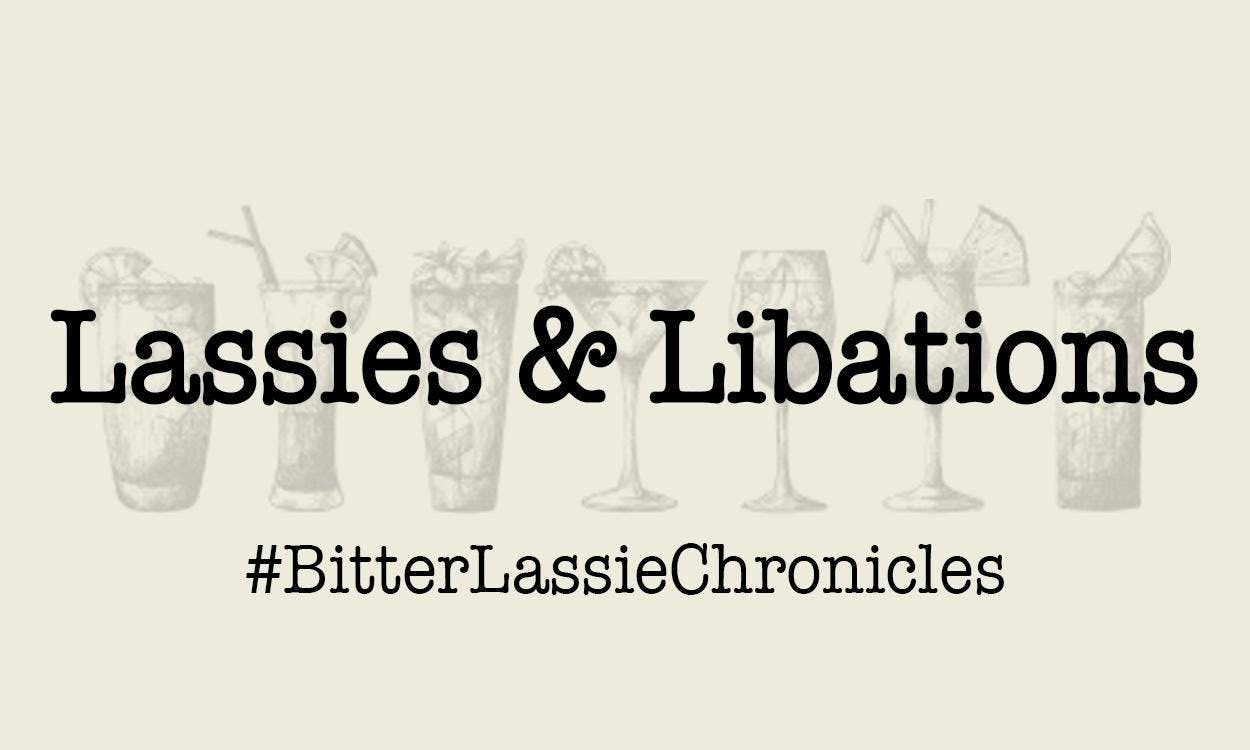Bitter Experience: Lassies & Libations hosted by Cocktail Maven