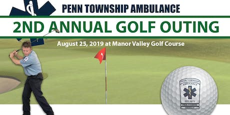 2nd Annual Golf Outing - Penn Township Ambulance tickets