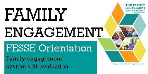 Family Engagement System Self-Evaluation (FESSE) Orientation Lunch