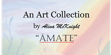 An Art Collection by Alina McKnight tickets