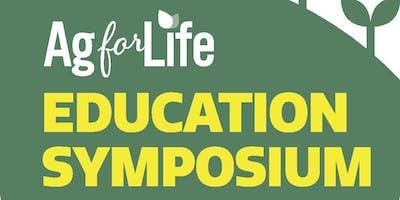 Ag for Life Education Symposium 2019