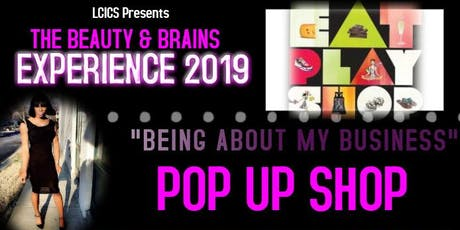 Being About My Business ( The Beauty & Brains Experience) tickets