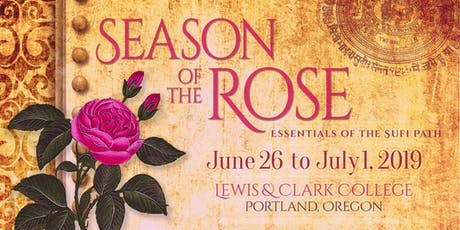 Season of the Rose: Essentials of the Sufi Path   tickets