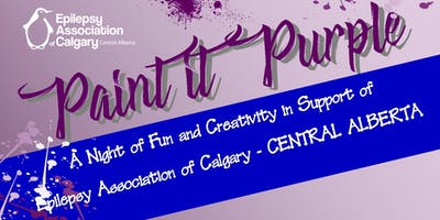 Paint It Purple-To Support Epilepsy Association of Calgary-CENTRAL ALBERTA