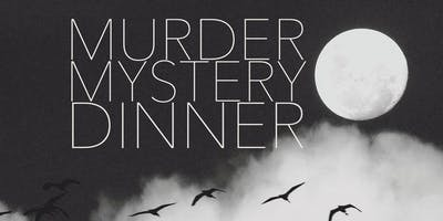 Friday October 18th Murder Mystery Dinner
