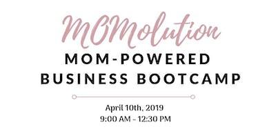 MOMolution MOM-Powered Business Bootcamp: Westford, MA