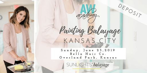 Kansas City Painting Balayage with Abby Warther Deposit