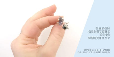 Rough Gemstone Ring Workshop tickets