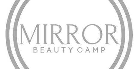 Mirror Beauty Camp (Hands-On Workshop) tickets