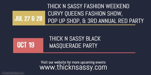 Thick N Sassy Vendor Spaces for the Curvy Queen & Pop Up Shop