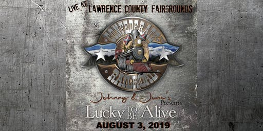 Confederate Railroad Lucky to be Alive Tour at Lawrence Co Fair