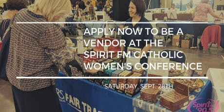 Spirit FM's Catholic Women's Conference Market Place Registration  tickets