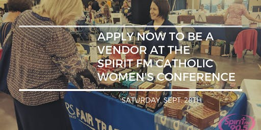 Spirit FM's Catholic Women's Conference Market Place Registration