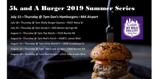 Dan's Hamburger - Summer Series 5k and A Burger