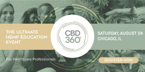CBD360 Chicago - The Ultimate Hemp Education Event for Healthcare Professionals