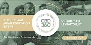 CBD360 Lexington - The Ultimate Hemp Education Event...
