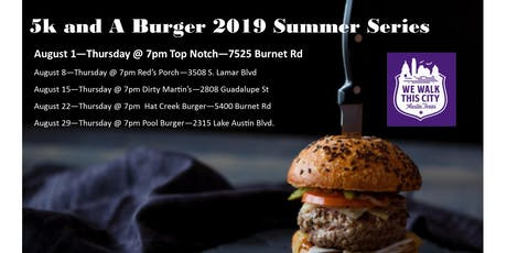 Top Notch Summer Series 5k and a Burger tickets