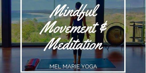 Mindful Movement and Meditation