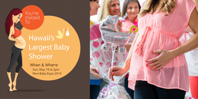 Hawaii's Largest Baby Shower - New Baby Expo 2019