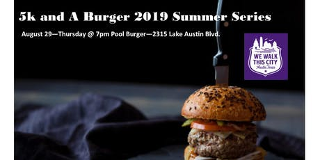 Pool Burger Summer Series 5k and A Burger tickets