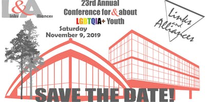 Links & Alliances 23rd Annual LGBTQIA+ Youth Conference