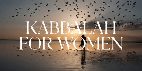 Kabbalah for Women: Monthly Study for Women tickets