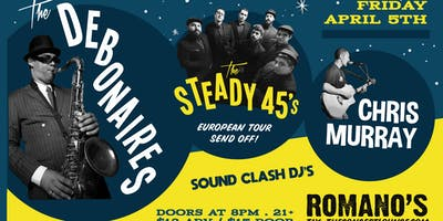The Debonaires w/ The Steady 45's & Chris Murray