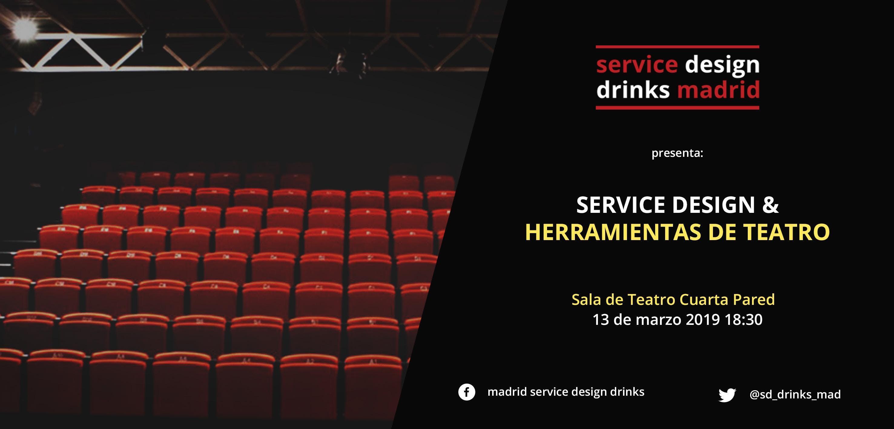 Service Design & Herramientas de Teatro - 13 MAR 2019