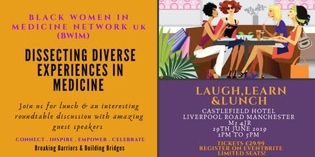 Dissecting Diverse Experiences in Medicine - BWIM tickets