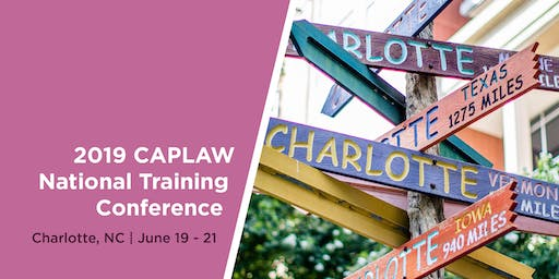 2019 CAPLAW National Training Conference