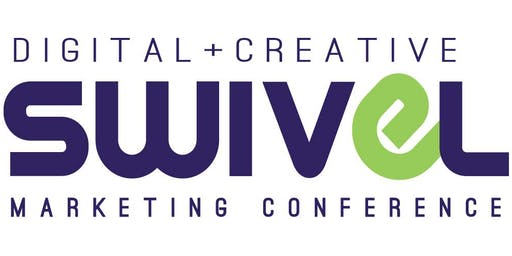2019 Swivel Digital + Creative Marketing Conference