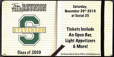 Stevenson Class of 2009: Ten Year Reunion tickets