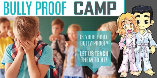 Bully Proof Camp