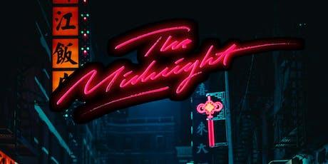 The Midnight tickets