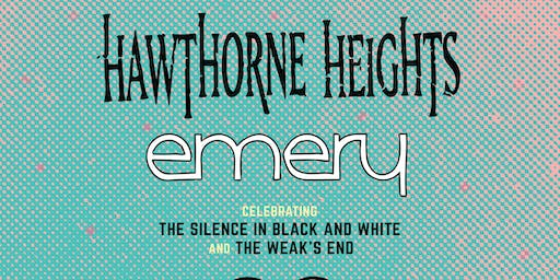 Hawthorne Heights & Emery w/ A Summer Better Than Yours